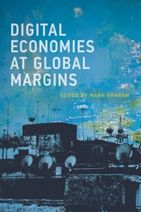 Couverture du Digital Economies at Global Margins