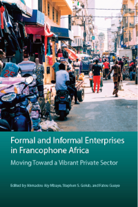 Cover of Formal and Informal Enterprises in Francophone Africa.