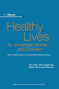 Cover of in_focus - Healthy Lives for Vulnerable Women and Children