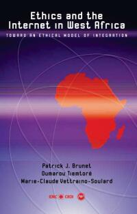 Book cover Ethics and the Internet in West Africa: Toward an Ethical Model of Integration
