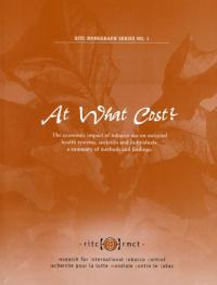 Book cover At What Cost? The Economic Impact of Tobacco Use on National Health Systems, Societies, and Individuals