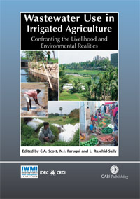 Couverture du livre Wastewater Use in Irrigated Agriculture: Confronting the Livelihood and Environmental Realities