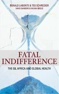 Book cover Fatal Indifference: The G8, Africa, and Global Health