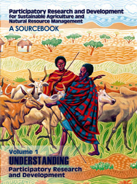 Book cover Participatory Research and Development for Sustainable Agriculture And Natural Resource Management: A SOURCEBOOK Volume 1: Understanding Participatory Research and Development
