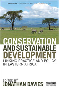 Couverture du livre Conservation and Sustainable Development: Linking Practice and Policy in Eastern Africa