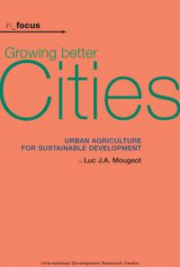 Book cover in_focus - Growing Better Cities: Urban Agriculture for Sustainable Development