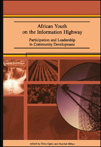 Couverture du livre African Youth of the Information Highway : Participation and Leadership in Community Development