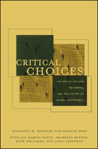Book cover Critical Choices: The United Nations, Networks, and the Future of Global Governance