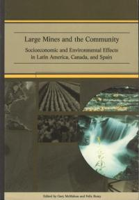 Couverture du livre Large Mines and the Community : Socioeconomic and Environmental Effects in Latin America, Canada, and Spain