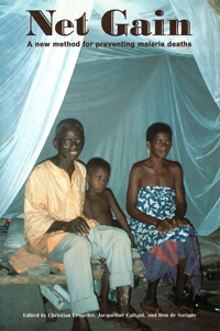Book cover Net Gain: A New Method for Preventing Malaria Deaths