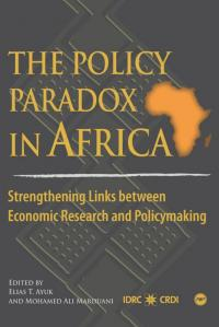 Couverture du livre The Policy Paradox in Africa: Strengthening Links between Economic Research and Policymaking