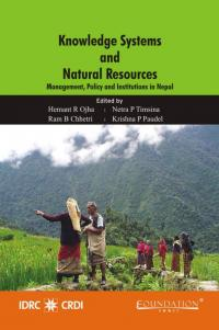 Couverture du livre Knowledge Systems and Natural Resources : Management, Policy and Institutions in Nepal