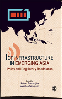 Couverture du livre ICT Infrastructure in Emerging Asia: Policy and Regulatory Roadblocks