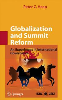Book cover Globalization and Summit Reform: An Experiment in International Governance