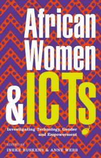 Book cover African Women and ICTs: Investigating Technology, Gender and Empowerment