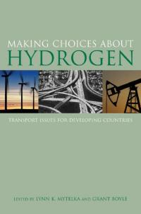 Book cover Making Choices about Hydrogen: Transport Issues for Developing Countries