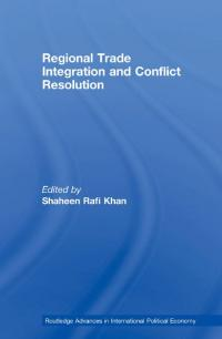 Couverture du livre Regional Trade Integration and Conflict Resolution
