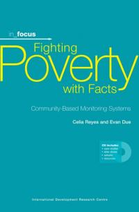 Book cover in_focus - Fighting Poverty with Facts: Community-Based Monitoring Systems