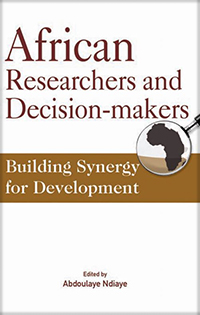 ook cover African Researchers and Decision-Makers: Building Synergy for Development