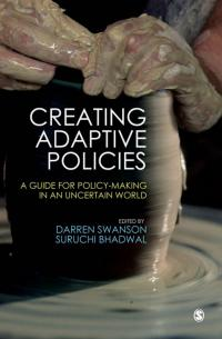 Book cover Creating Adaptive Policies: A Guide for Policy-making in an Uncertain World