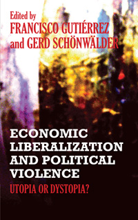 Couverture du livre Economic Liberalization and Political Violence : Utopia or Dystopia ?