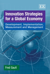 Couverture du livre Innovation Strategies for a Global Economy : Development, Implementation, Measurement, and Management