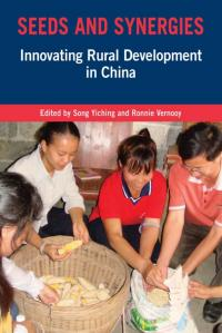 Couverture du livre Seeds and Synergies : Innovating Rural Development in China
