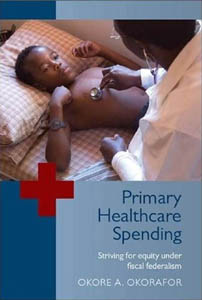 Book cover Primary Healthcare Spending: Striving for Equity under Fiscal Federalism