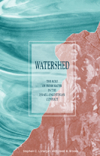 Book cover Watershed: The Role of Fresh Water in the Israeli-Palestinian Conflict