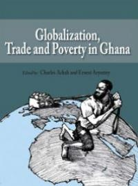 Couverture du livre Globalization, Trade and Poverty in Ghana