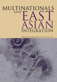 Book cover Multinationals and East Asian Integration