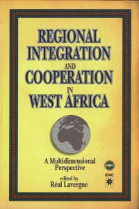 Book cover Regional Integration and Cooperation in West Africa: A Multidimensional Perspective