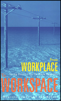 Book cover From Workplace to Workspace: Using Email Lists to Work Together