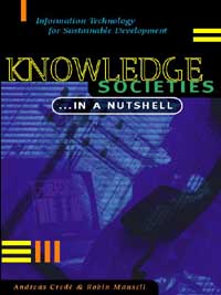 Book cover Knowledge Societies ... In a Nutshell: Information Technology for Sustainable Development