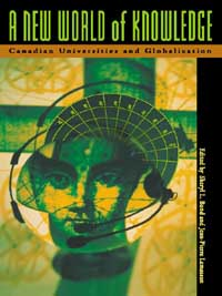 Book cover A New World of Knowledge: Canadian Universities and Globalization