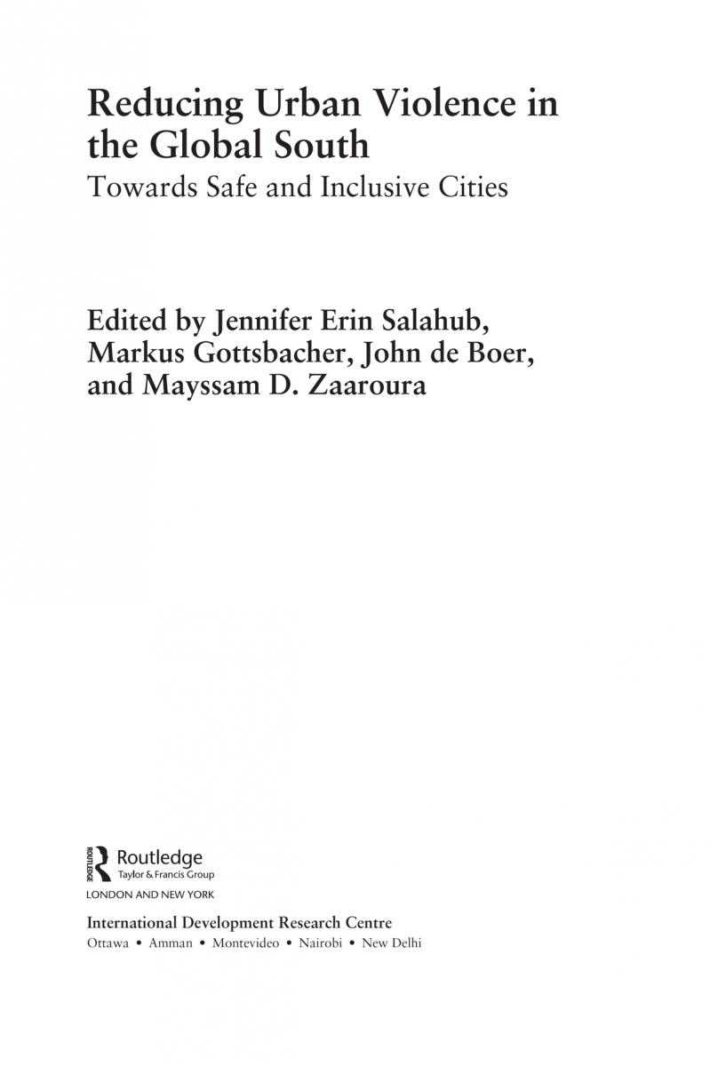 Reducing Urban Violence In The Global South Towards Safe
