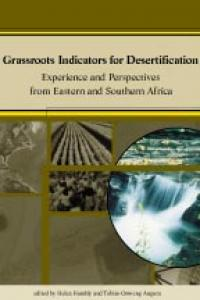 Book cover Grassroots Indicators for Desertification: Experience and Perspectives from Eastern and Southern Africa
