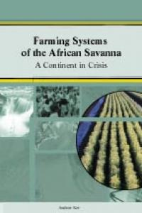 Couverture du livre Farming Systems of the African Savanna : A Continent in Crisis