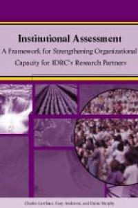 Book cover Institutional Assessment: A Framework for Strengthening Organizational Capacity for IDRC's Research Partners