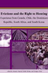 Couverture du livre Evictions and the Right to Housing : Experience from Canada, Chile, the Dominican Republic, South Africa, and South Korea