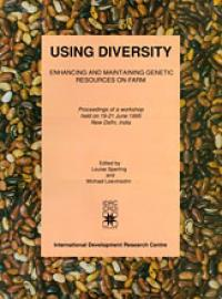 Book cover Using Diversity: Enhancing and Maintaining Genetic Resources On-farm