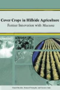 Book cover Cover Crops in Hillside Agriculture: Farmer Innovation with Mucuna