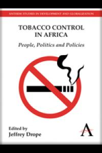 Book cover Tobacco Control in Africa: People, Politics and Policies