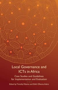 Couverture du livre Local Governance and ICTs in Africa : Case Studies and Guidelines for Implementation and Evaluation