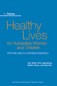 Book Cover of in_focus - Healthy Lives for Vulnerable Women and Children
