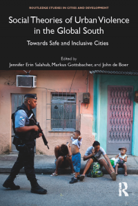 Book cover: Social Theories of Urban Violence in the Global South
