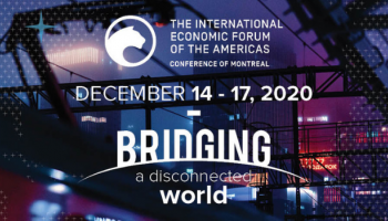 The International Economic Forum of the Americas, Conference of Montreal Banner.